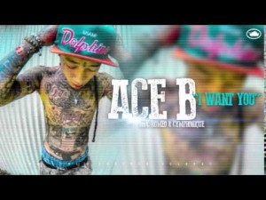 ACE B feat. ROMEO & CYMPHONIQUE – I WANT YOU