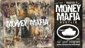 "MASTER P & MONEY MAFIA ""HUSTLIN"" New Album (Release Date / Cover Art)"