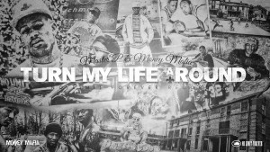 """Turn My Life Around"" – Master P & Money Mafia"