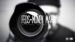 FEDS – Master P's Money Mafia ft. Maine Musik, Ace B & She Money