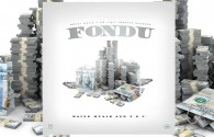 FONDU – MONEY MAFIA ft. MAINE MUSIK & TEC