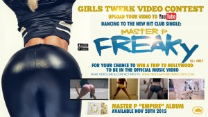 """FREAKY"" MASTER P – TWERK VIDEO CONTEST – WIN TRIP TO HOLLYWOOD"