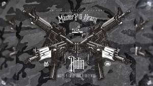 Ridin – Master P & Krazy