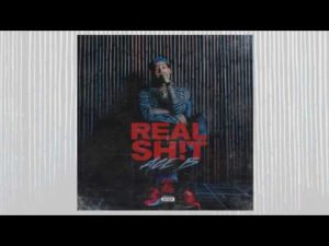 "Ace B ""Real Shit"""