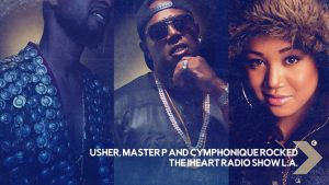 Usher, Master P And Cymphonique Rocked The iHeart Radio Show L.A.