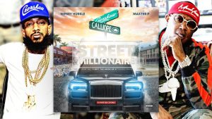 """Master P and Nipsey Hussle """"Street Millionaire"""" From the Calliope to Crenshaw"""""""