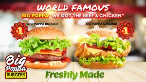 BIG POPPA WORLD FAMOUS FRESHLY MADE BURGERS AND CHICKEN