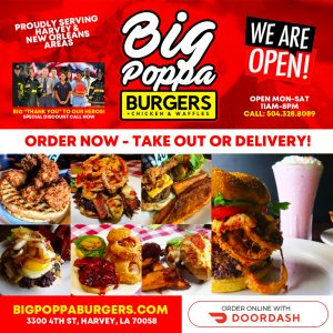 "Big Poppa Burgers ""New Orleans"" Open for Take Out and Delivery"