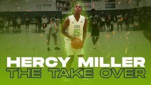 2021 HIGH SCHOOL POINT GUARD 6'3 HERCY MILLER FLYING UNDER THE RADAR FOR NOW BUT THE TAKEOVER IS COMING
