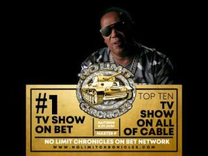 """Master P's """"NO LIMIT CHRONICLES"""" is #1 on BET and one of the top shows on All of Cable."""