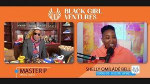 BLACK GIRL VENTURES TALK WITH MASTER P